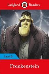 Ladybird Readers Level 6 Frankenstein