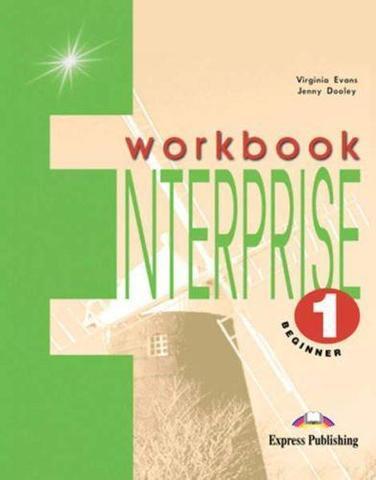 Enterprise 1. Workbook. Beginner. Рабочая тетрадь