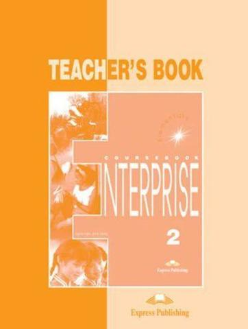 Enterprise 2. Teacher's Book. Elementary. Книга для учителя
