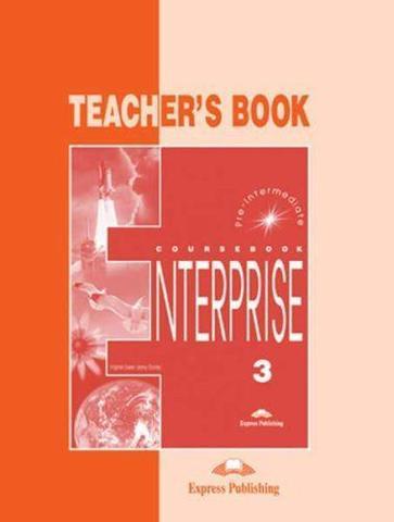 Enterprise 3. Teacher's Book. Pre-Intermediate. Книга для учителя