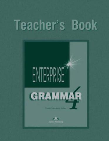 Enterprise 4. Grammar Book. (Teacher's). Intermediate. Грамматический справочник