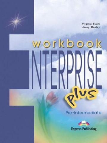 Enterprise Plus. Workbook. Pre-Intermediate. Рабочая тетрадь