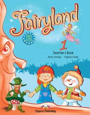Fairyland 1. Teacher's Book. (with posters). Beginner. Книга для учителя