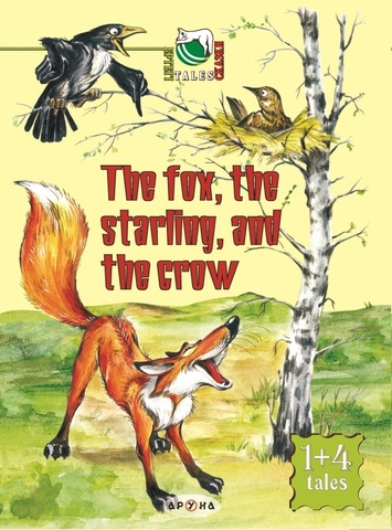 The fox, the starling and the crow