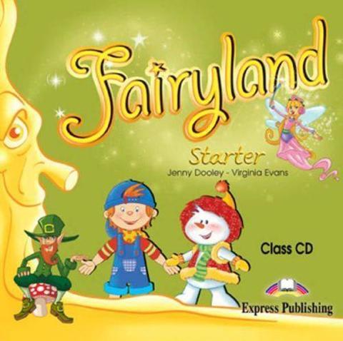 Fairyland Starter. Class CD. Аудио CD для работы в классе