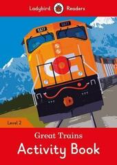 Great Trains Activity Book - Ladybird Readers Level 2
