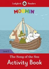 Moomin: The Song of the Sea Activity Book - Ladybird Readers Level 3