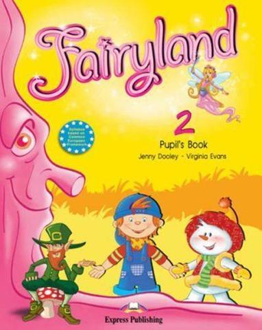 Fairyland 2. Pupil's Book. Учебник