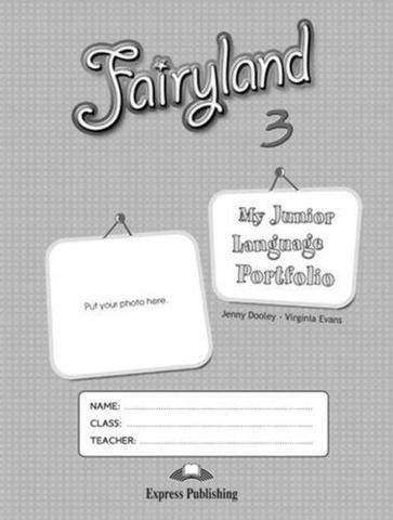Fairyland 3. My Junior Language Portfolio. Языковой портфель