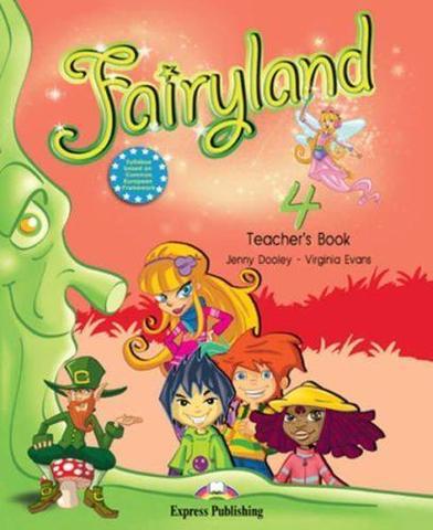 Fairyland 4. Teacher's Book. (with posters). Beginner. Книга для учителя