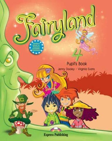 Fairyland 4. Pupil's Book. Beginner. Учебник