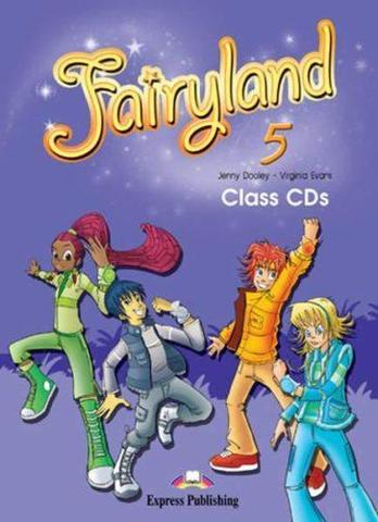 Fairyland 5. Class Audio CDs (set of 3). Аудио CD (3 шт.)