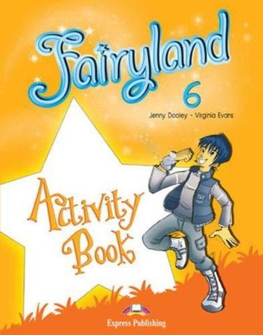 Fairyland 6. Activity Book. Рабочая тетрадь