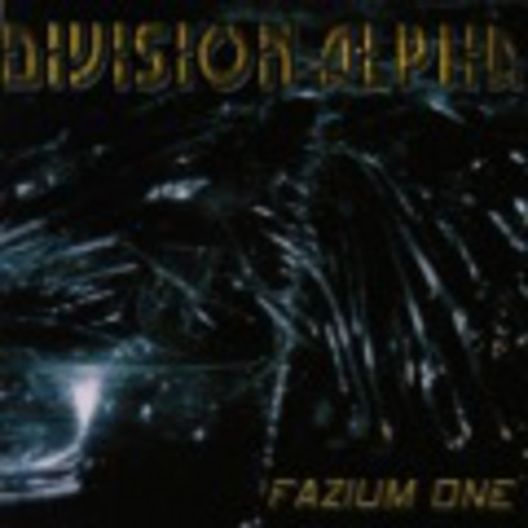 DIVISION ALPHA   FAZIUM ONE + video clip  2002