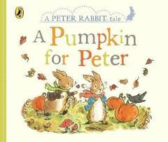 Peter Rabbit Tales - A Pumpkin for Peter