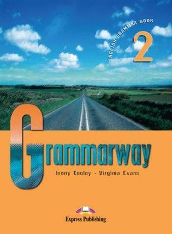 Grammarway 2. Student's Book. Elementary. (New). Учебник