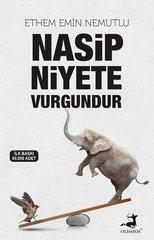 Nasip Niyete Vurgundur