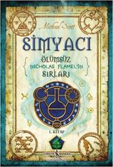 Simyacı 1. Kitap - Ölümsüz Nicholas Flamel'in Sırları