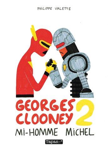 Georges Clooney Vol. 2: Mi-homme Michel. На французском языке