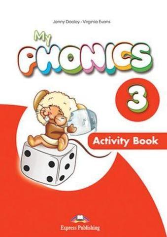 My phonics 3. Activity book. Рабочая тетрадь (С ссылкой на электронное приложение)