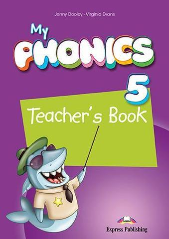MY PHONICS 5 Teacher's Book - книга для учителя