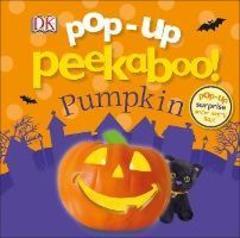 Pop-Up Peekaboo! Pumpkin : Pop-Up Surprise Under Every Flap!