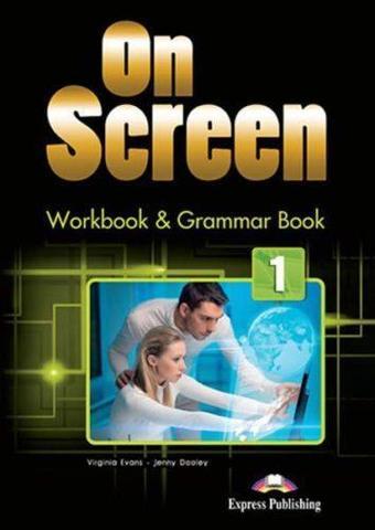 On Screen 1. Workbook & Grammar Book. Рабочая тетрадь и грамматический справочник
