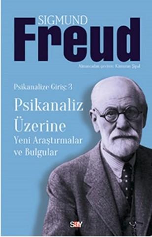 Psikanaliz Üzerine - Yeni Araştırmalar ve Bulgular