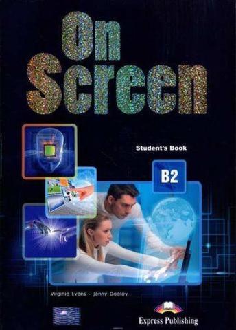 On Screen B2. Student's book (with Writing book). Учебник (в комплекте с книгой для развития письма)