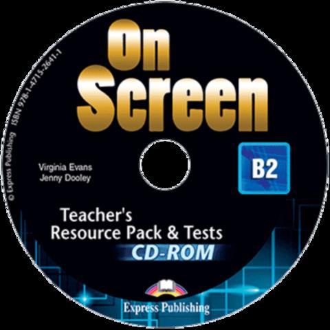 On Screen B2. Teacher's Resource Pack & Tests CD-ROM   REVISED. CD-ROM для учителя к тестовым заданиям с дополнительными материалами