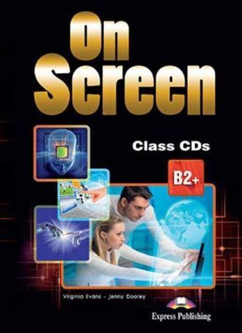 On Screen B2+. Class CD's (set of 4) REVISED. Аудио CD для работы в классе