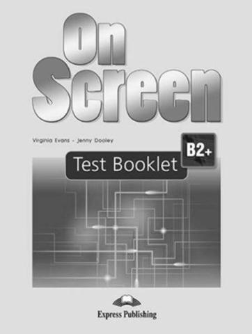 On Screen B2+. Test Booklet