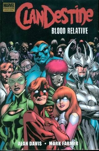 Clandestine: Blood Relative