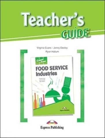 Career Paths - Food Service Industries Teacher's Guide