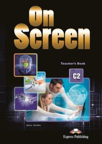 On screen C2 Teacher's book — книга для учителя с электронным приложением