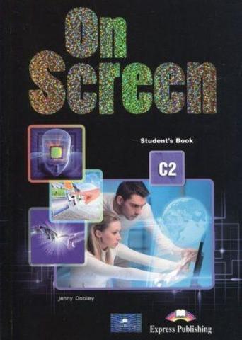 ON SCREEN C2. Student's book. Учебник