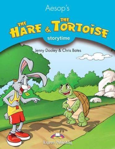 The Hare & the Tortoise. Книга для чтения. Stage 1 (1-2 классы)