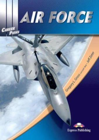 Career Paths. Air Force. Student's Book  Военно-воздушные силы. Учебник