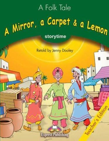 A Mirror, a Carpet & a Lemon. Kнига для учителя