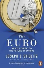 The Euro : And its Threat to the Future of Europe