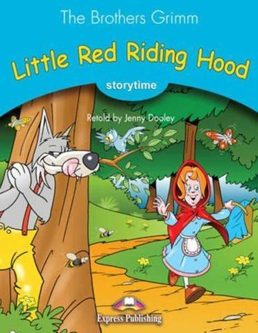 Little Red Riding Hood. Книга для чтения. Stage 1 (1-2 классы) with cross platform application