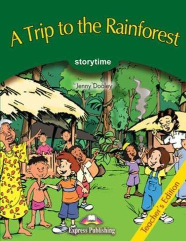 A Trip to the Rainforest.  Книга для учителя