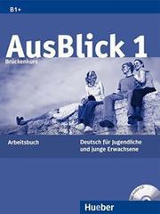 AusBlick 1 Brückenkurs - Arbeitsbuch mit integr...