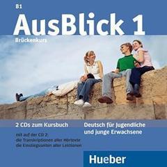 AusBlick 1 - 2 Audio-CDs zum Kursbuch - (Deutsc...