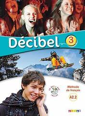 Decibel 3 Livre+CD MP3+DVD
