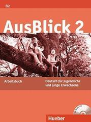 AusBlick 2 - Arbeitsbuch mit integrierter Audio...