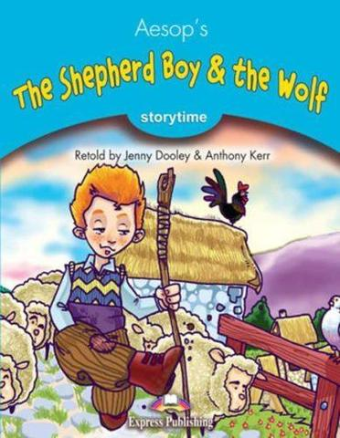 The Shepherd Boy & the Wolf. Книга для чтения. Stage 1 (1-2 классы)