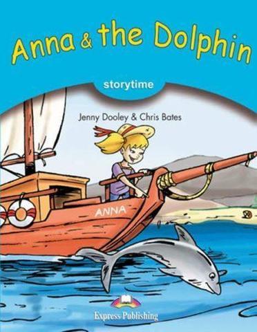 Anna & the Dolphin. Книга для чтения. Stage 1 (1-2 классы)