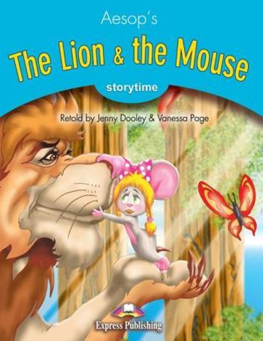 The Lion & the Mouse. Книга для чтения. Stage 1 (1-2 классы) с ссылкой на электронное приложение
