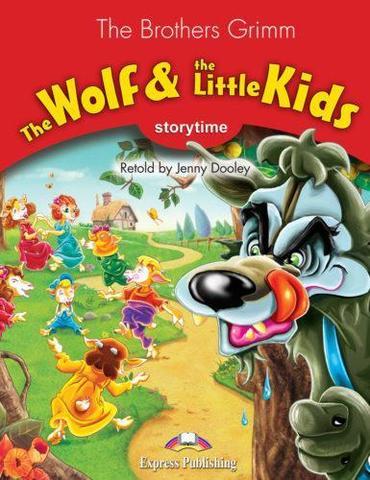 The Wolf & the Kids. Книга для чтения Stage 2 (2-3 классы)